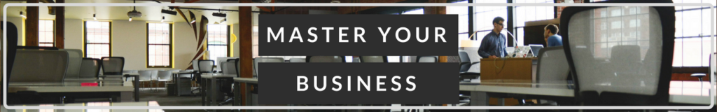 Master Your Business